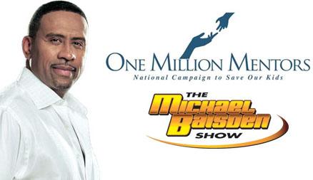 One Million Mentors - Michael Baisden